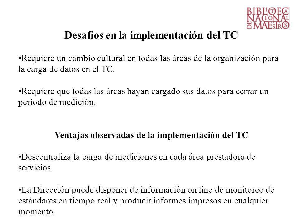 Desafíos en la implementación del TC