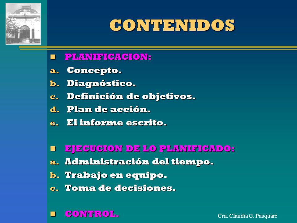 CONTENIDOS PLANIFICACION: Concepto. Diagnóstico.