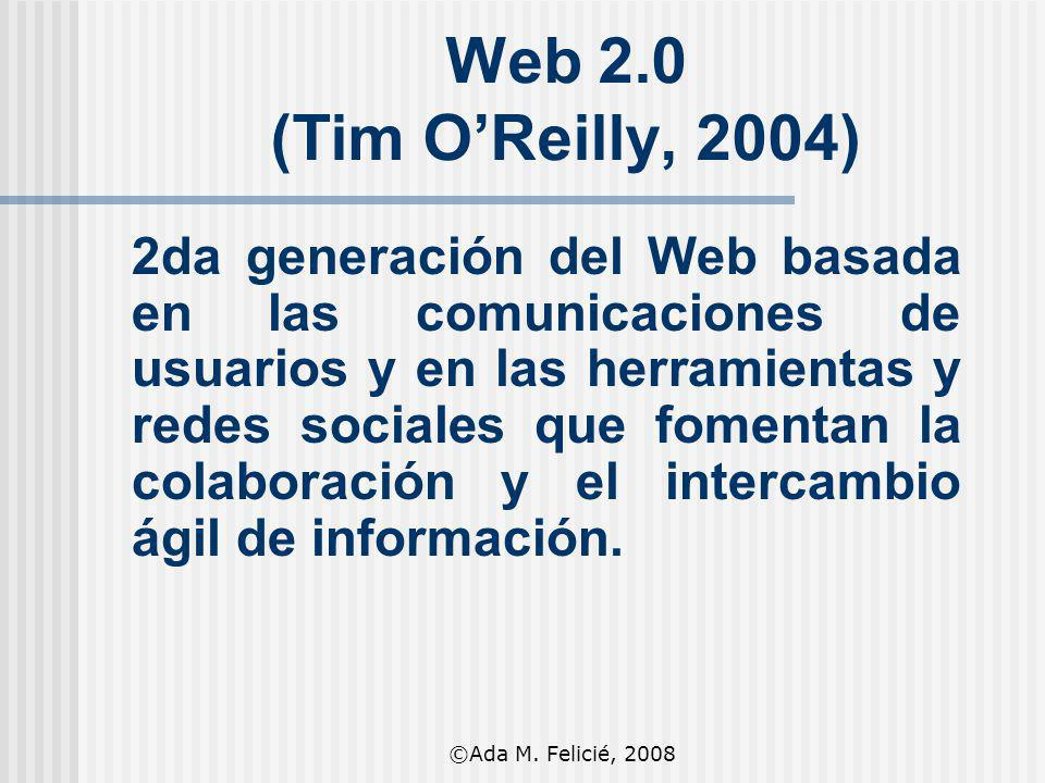 Web 2.0 (Tim O'Reilly, 2004)