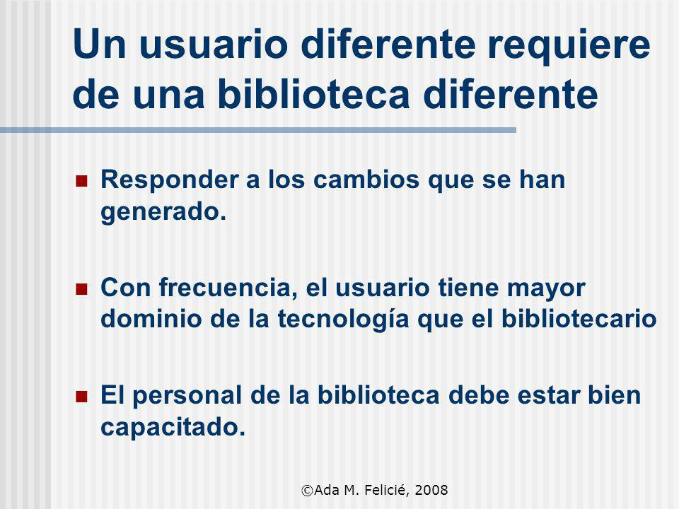 Un usuario diferente requiere de una biblioteca diferente