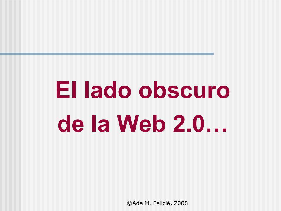 El lado obscuro de la Web 2.0…