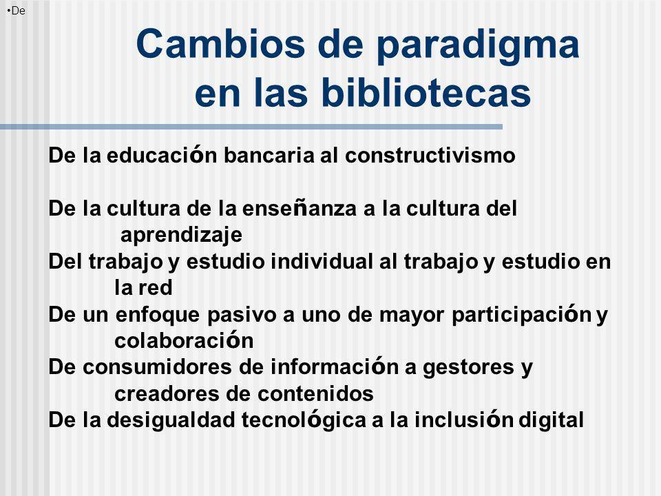 Cambios de paradigma en las bibliotecas