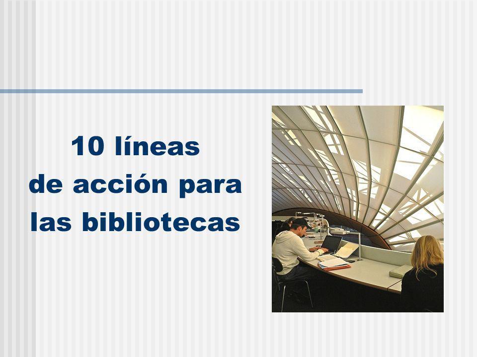 10 líneas de acción para las bibliotecas