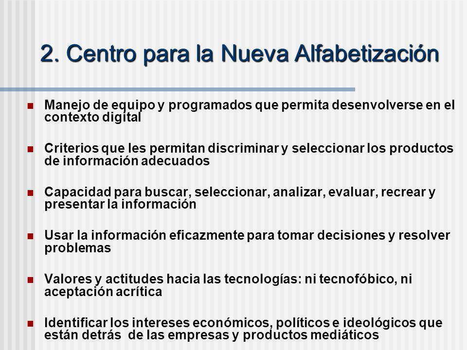 2. Centro para la Nueva Alfabetización