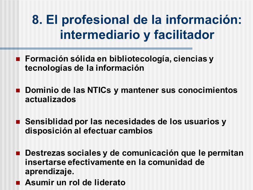 8. El profesional de la información: intermediario y facilitador