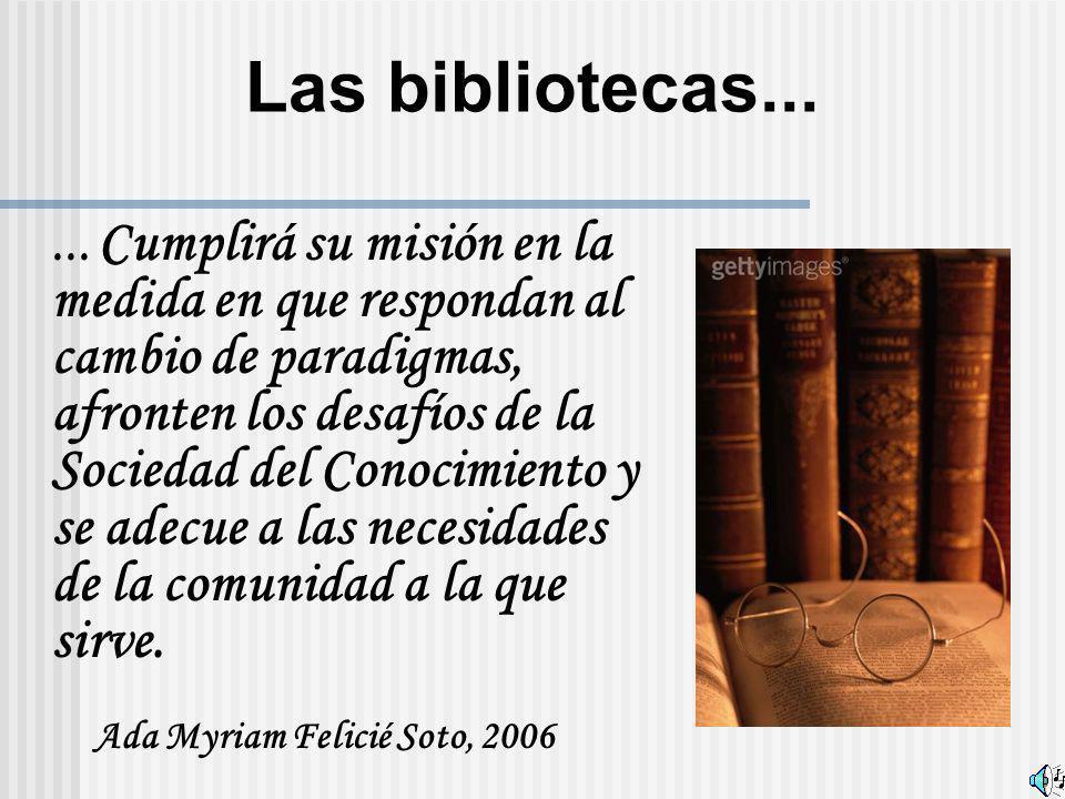 Las bibliotecas... Ada Myriam Felicié Soto, 2006