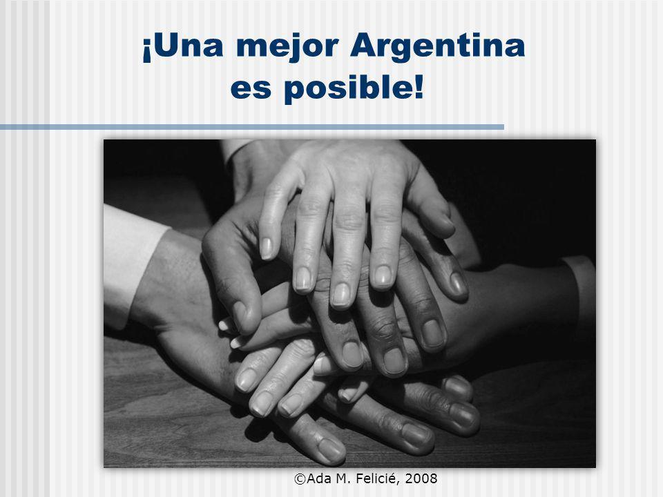 ¡Una mejor Argentina es posible!