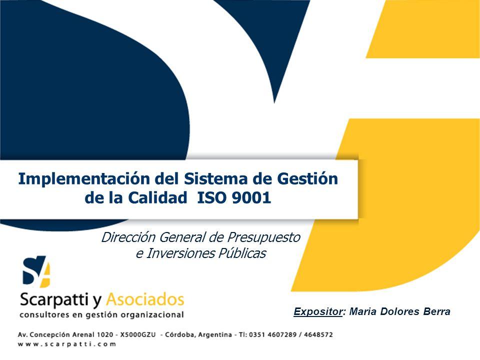 Implementación del Sistema de Gestión Expositor: Maria Dolores Berra