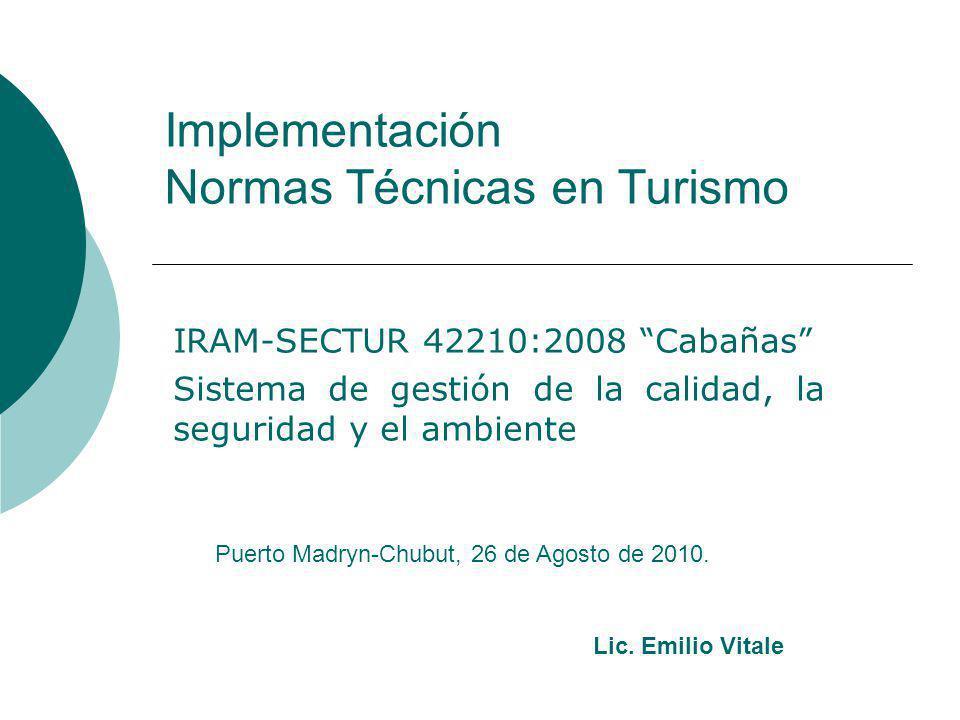 Implementación Normas Técnicas en Turismo
