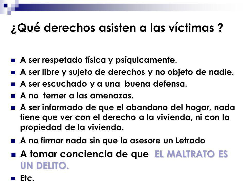 ¿Qué derechos asisten a las víctimas