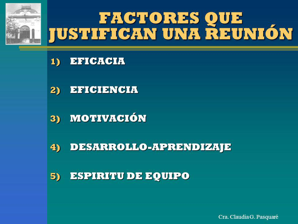 FACTORES QUE JUSTIFICAN UNA REUNIÓN