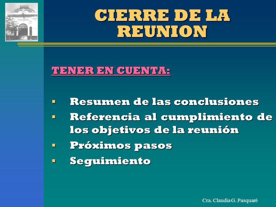 CIERRE DE LA REUNION TENER EN CUENTA: Resumen de las conclusiones