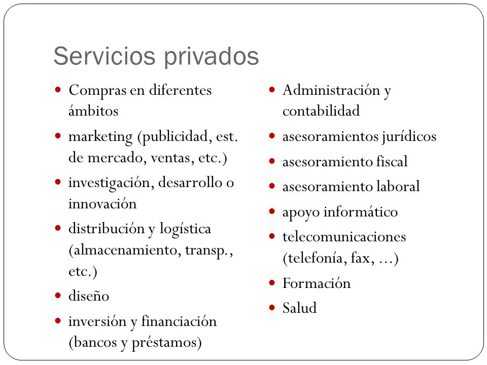 Servicios privados Compras en diferentes ámbitos
