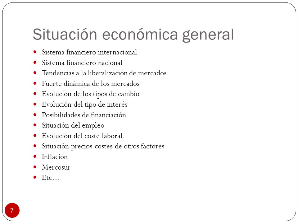 Situación económica general