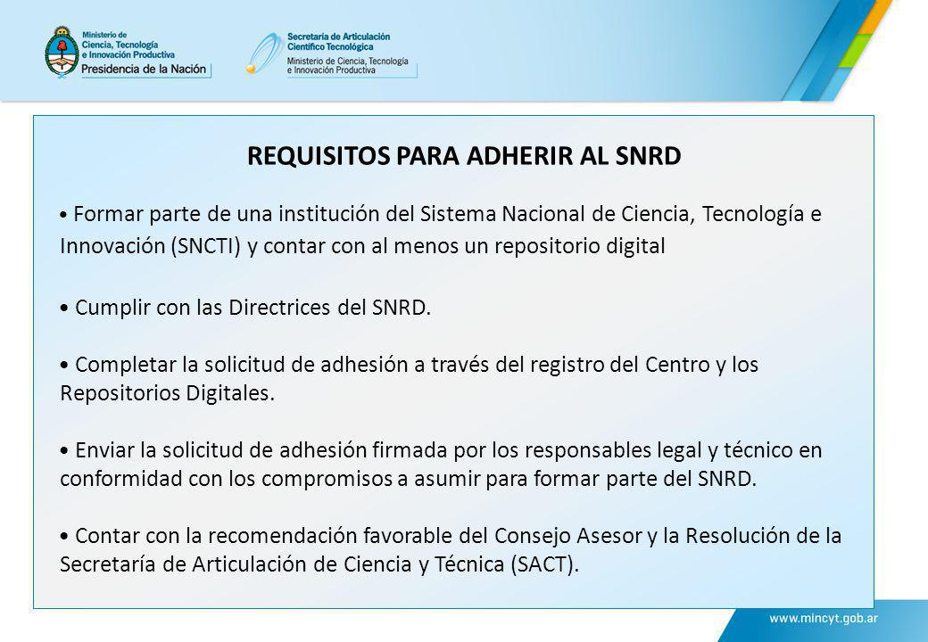 REQUISITOS PARA ADHERIR AL SNRD