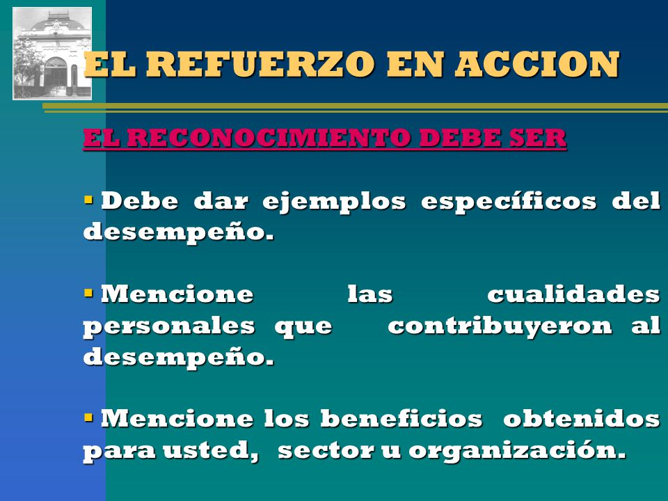 EL REFUERZO EN ACCION EL RECONOCIMIENTO DEBE SER