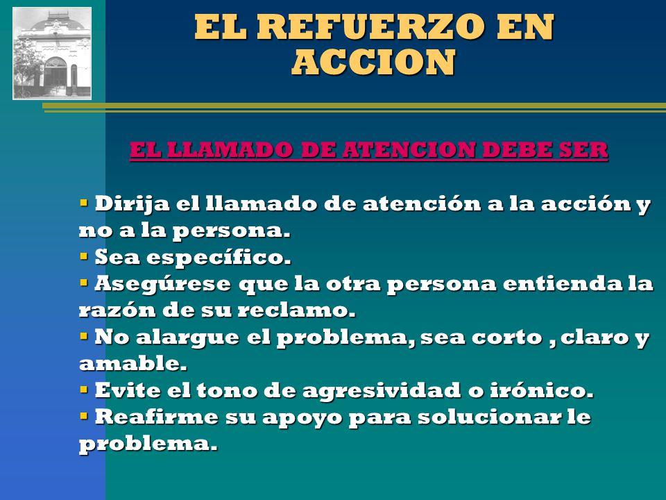 EL LLAMADO DE ATENCION DEBE SER