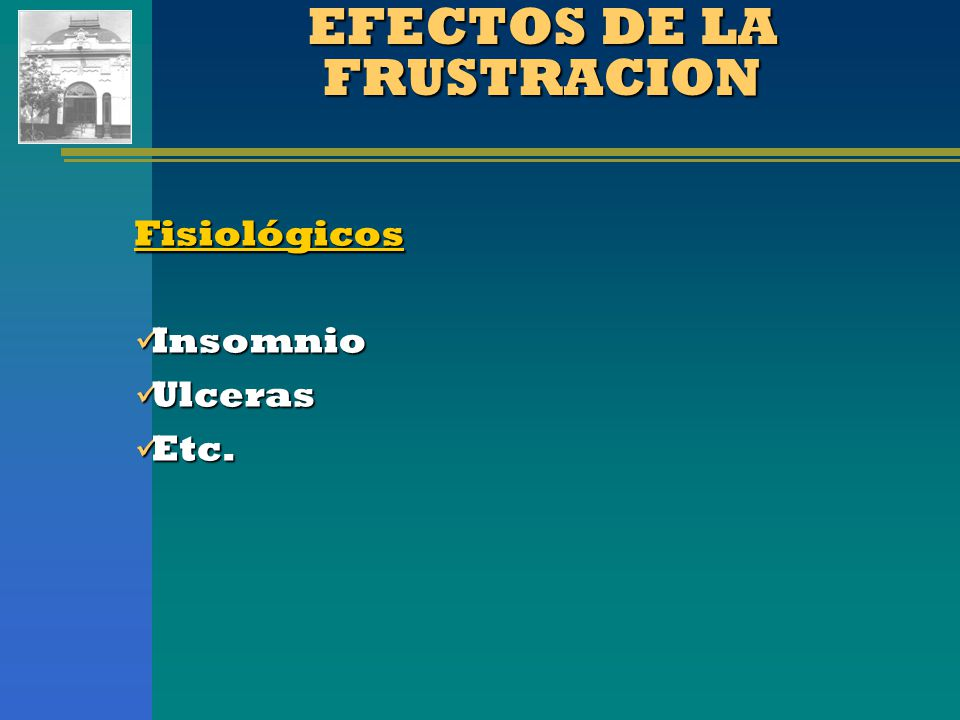 EFECTOS DE LA FRUSTRACION