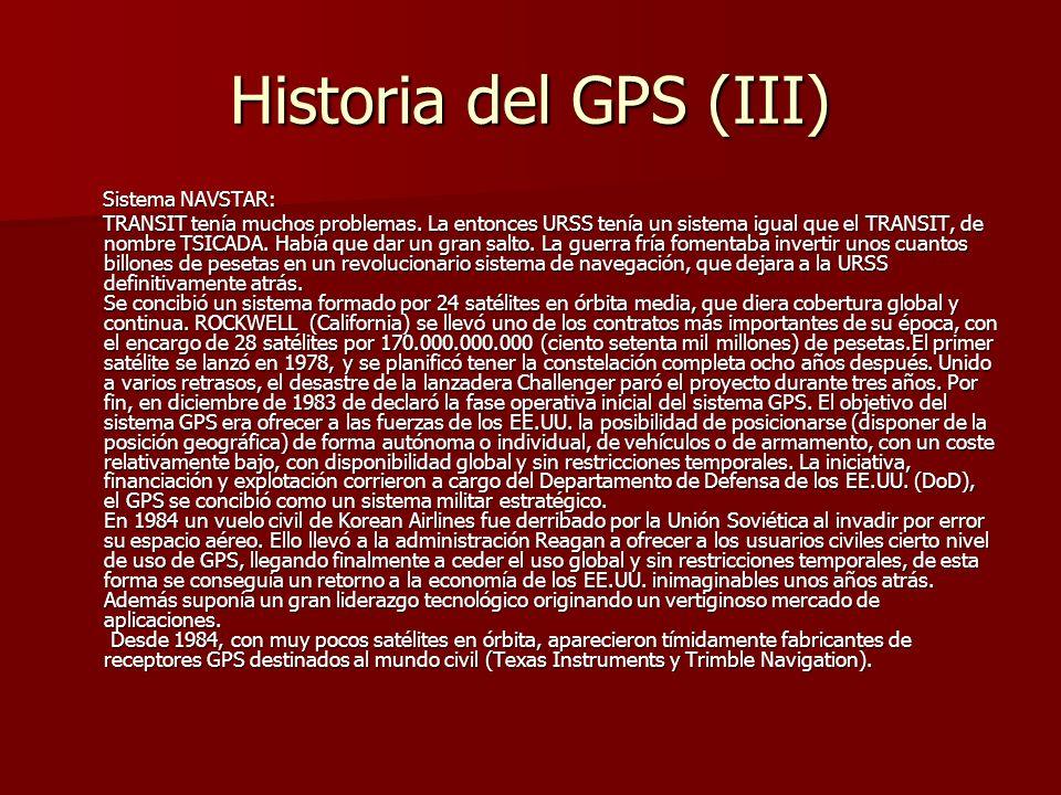 Historia del GPS (III) Sistema NAVSTAR:
