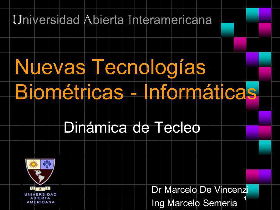 Nuevas Tecnologías Biométricas - Informáticas