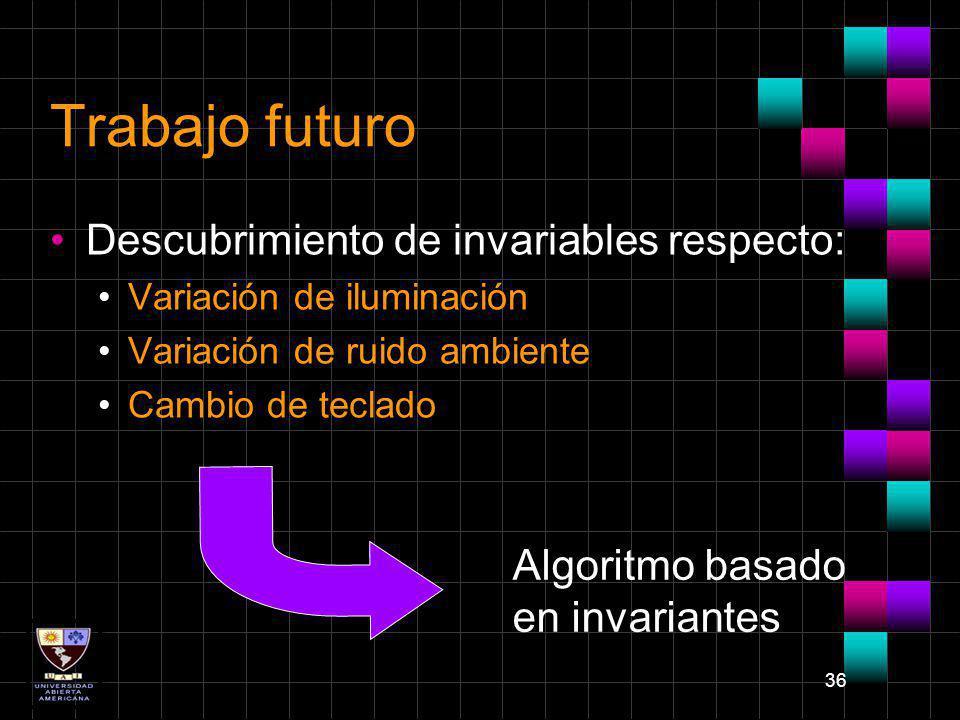 Trabajo futuro Descubrimiento de invariables respecto:
