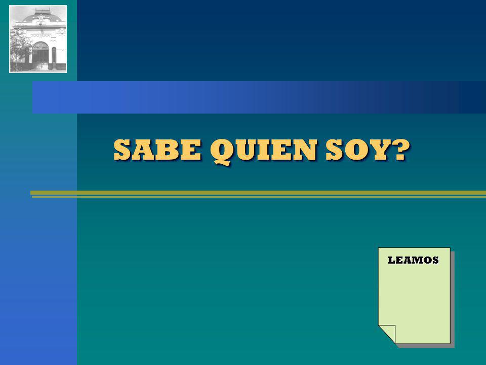 SABE QUIEN SOY LEAMOS