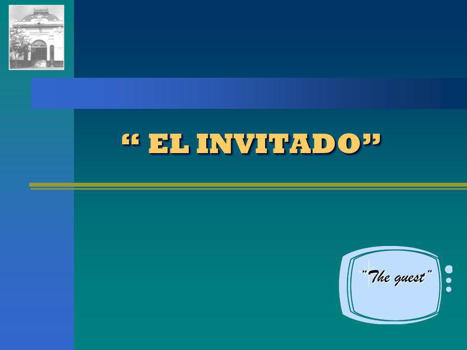 EL INVITADO The guest