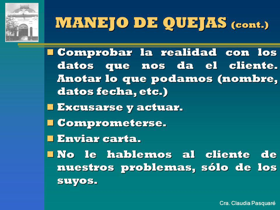 MANEJO DE QUEJAS (cont.)
