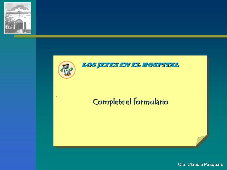 LOS JEFES EN EL HOSPITAL