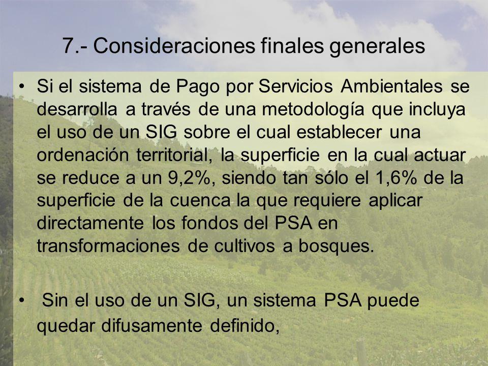 7.- Consideraciones finales generales