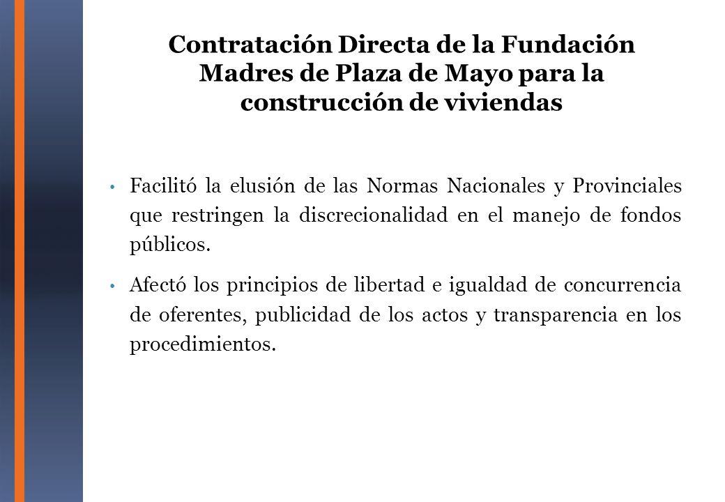 Contratación Directa de la Fundación Madres de Plaza de Mayo para la construcción de viviendas