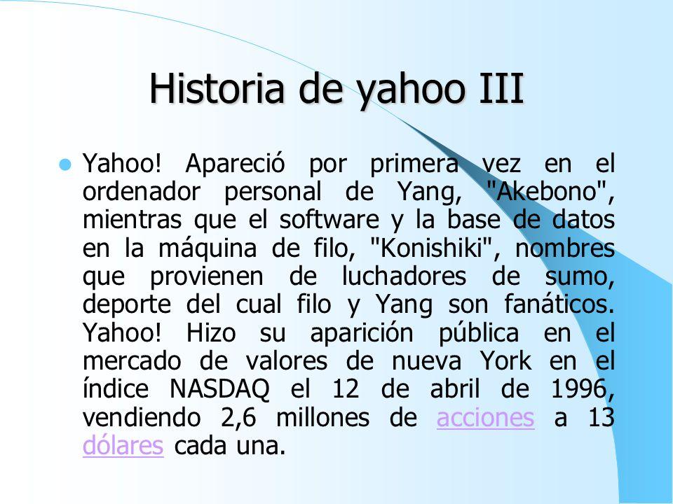 Historia de yahoo III