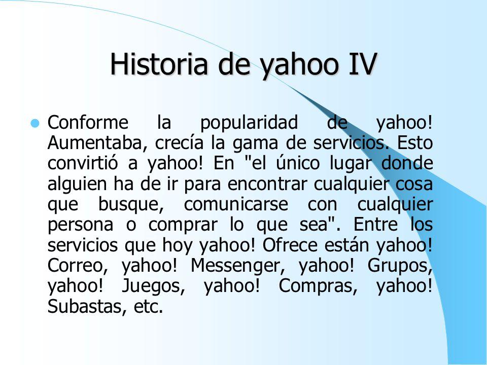 Historia de yahoo IV