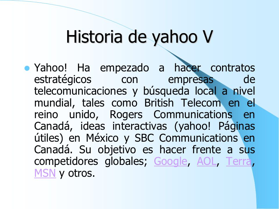 Historia de yahoo V