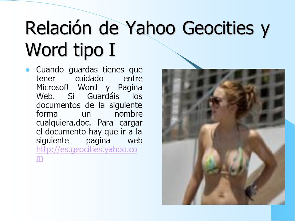 Relación de Yahoo Geocities y Word tipo I