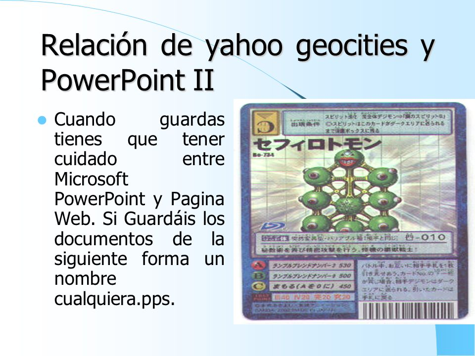 Relación de yahoo geocities y PowerPoint II