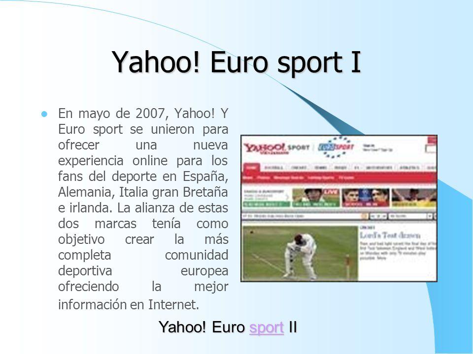 Yahoo! Euro sport I Yahoo! Euro sport II