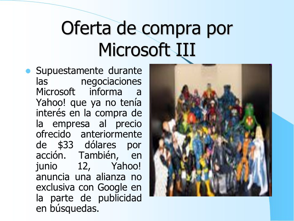 Oferta de compra por Microsoft III