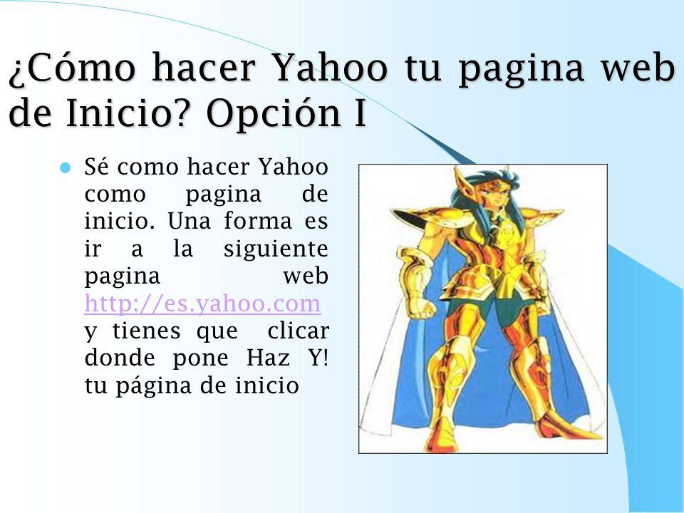 ¿Cómo hacer Yahoo tu pagina web de Inicio Opción I