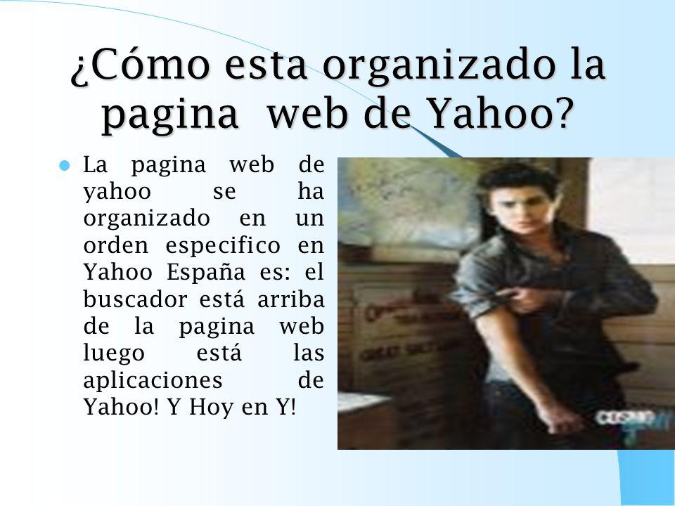¿Cómo esta organizado la pagina web de Yahoo