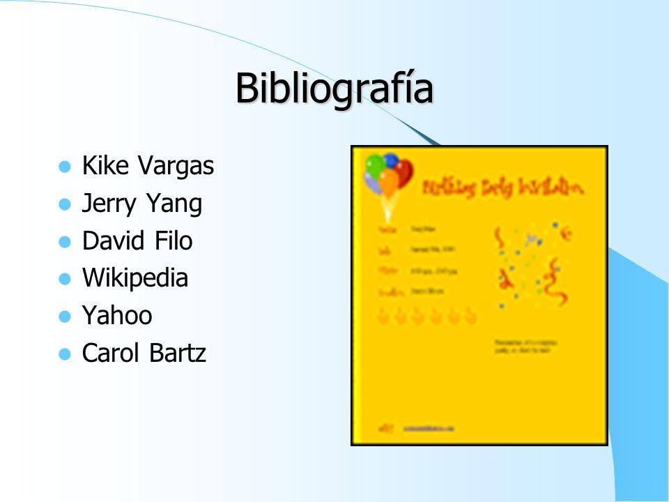 Bibliografía Kike Vargas Jerry Yang David Filo Wikipedia Yahoo