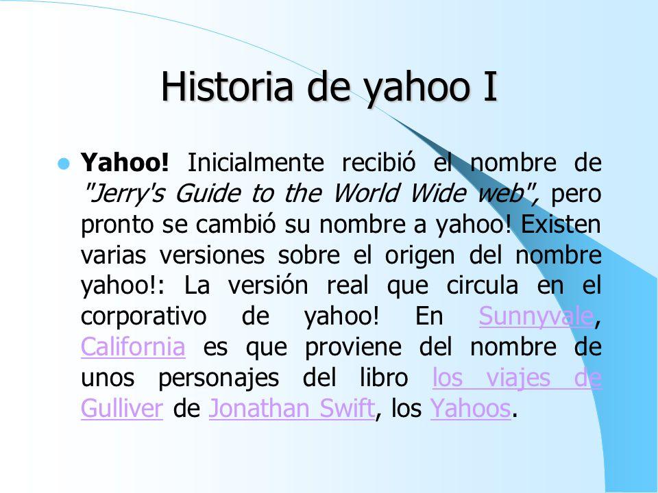Historia de yahoo I