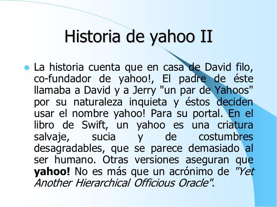 Historia de yahoo II