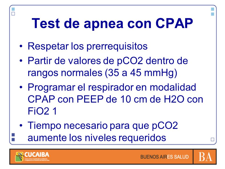 Test de apnea con CPAP Respetar los prerrequisitos