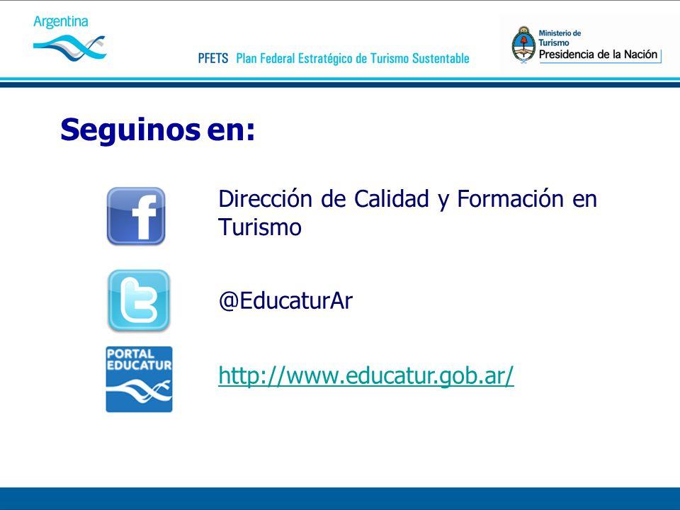 Seguinos en: Dirección de Calidad y Formación en Turismo @EducaturAr