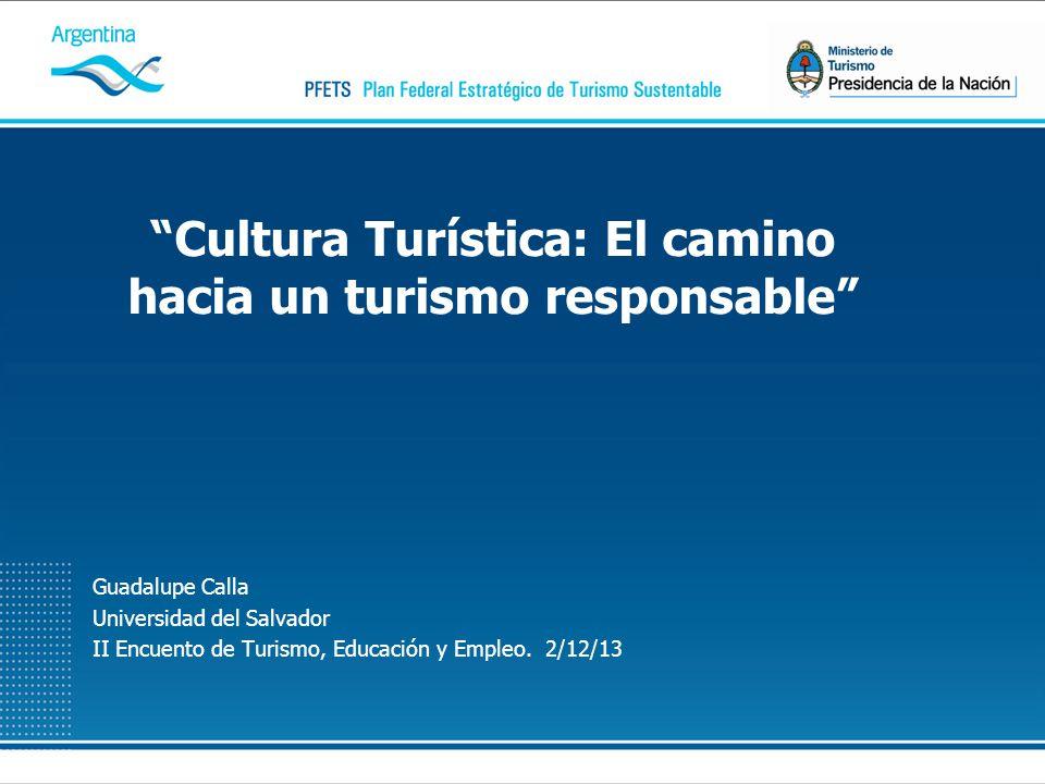 Cultura Turística: El camino hacia un turismo responsable