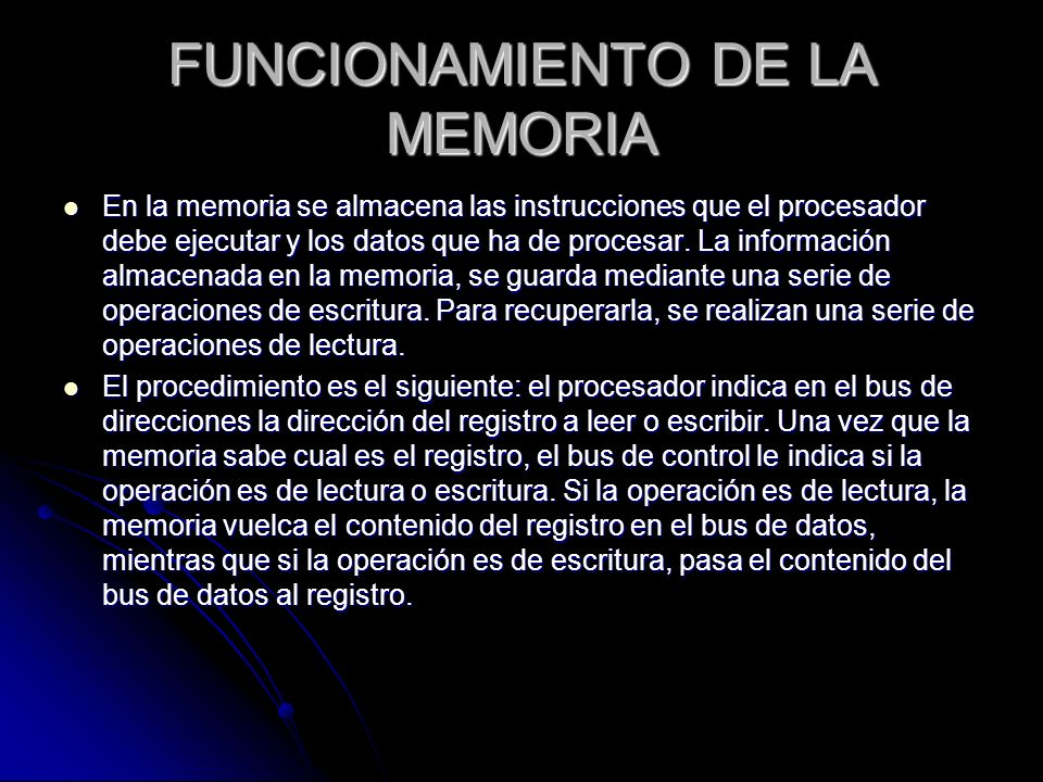 FUNCIONAMIENTO DE LA MEMORIA