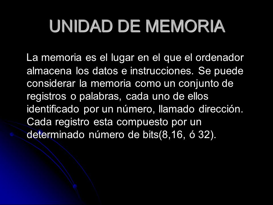 UNIDAD DE MEMORIA
