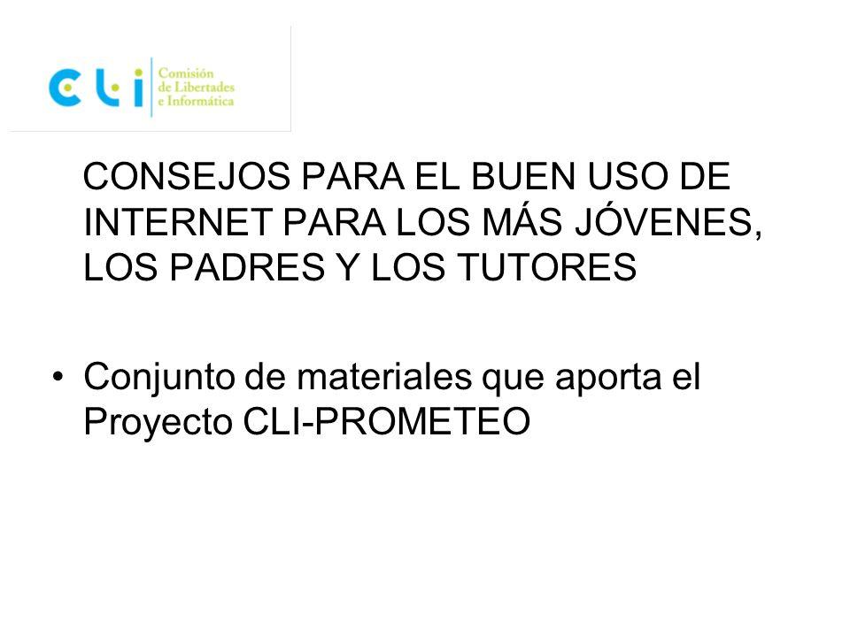 CONSEJOS PARA EL BUEN USO DE INTERNET PARA LOS MÁS JÓVENES, LOS PADRES Y LOS TUTORES