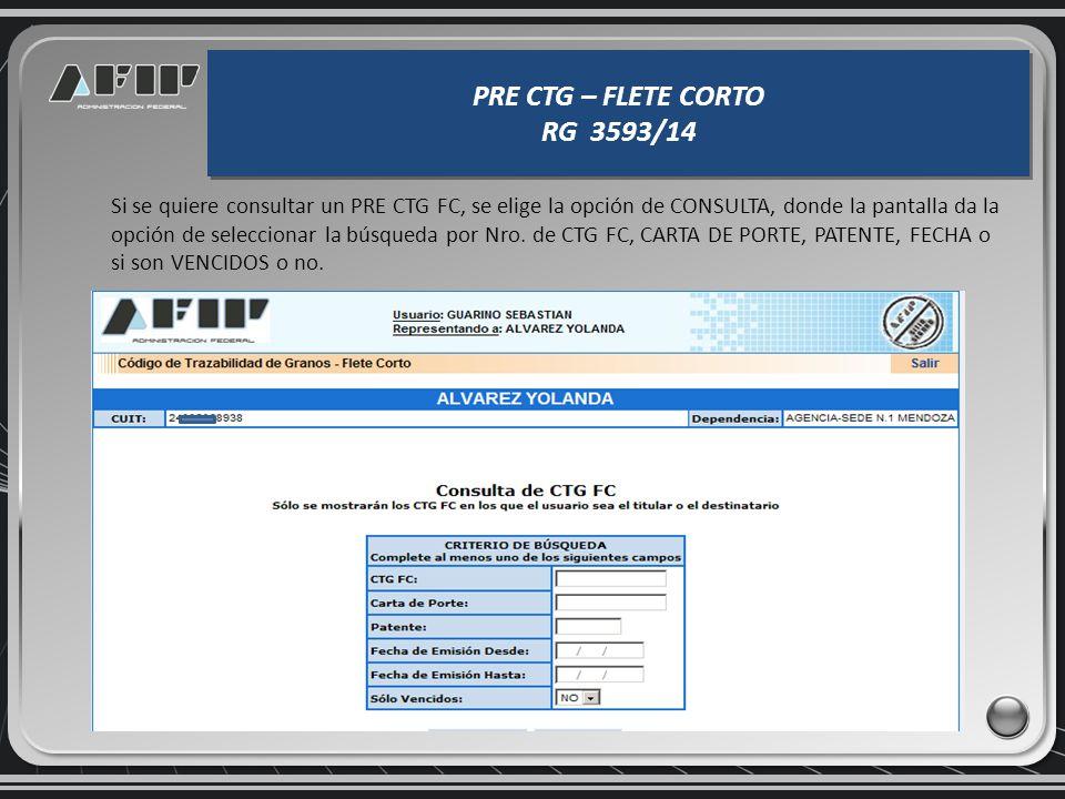 PRE CTG – FLETE CORTO RG 3593/14